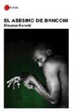 el asesino de banconi moussa konate 9788492573035