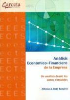analisis economico-financiero de la empresa: un analisis desde lo s datos contables-9788492812035