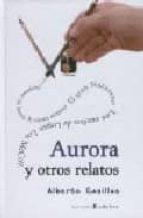 aurora y otros relatos-alberto casillas-9788493660635
