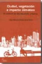 ciudad, vegetacion e impacto climatico j.m. ochoa 9788493697235
