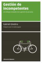 gestión de incompetentes (ebook)-gabriel ginebra-9788493775735