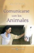 comunicarse con los animales laila del monte 9788493837235