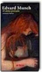 edvard munch, el alma pintada-fuensanta niñirola-9788493879235