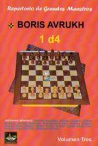 1 d4. repertorio de grandes maestros vol.3-boris avrukh-9788494032035