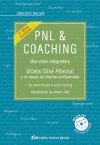 pnl & coaching (3ª ed.): una vision integrada-vicens olive pibernat-9788494234835