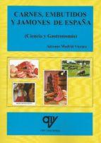 carnes, embutidos y jamones de españa (ciencia y gastronomía)-antonio madrid vicente-9788494285035