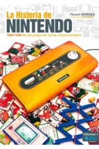 la historia de nintendo (vol. 1): 1889-1980- de los juegos de cartas a game & watch-gorges florent-9788494288135