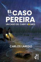 el caso pereira (ebook)-carlos laredo-9788494895135