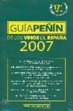 guia peñin de los vinos de españa 2007 9788495203335