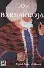 los barbarroja miguel angel de bunes ibarra 9788495414335