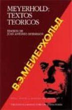 El libro de Meyerhold: textos teoricos (4ª ed) (serie teoria y practica del t eatro nº 7) autor VSEVOLOD E. MEYERHOLD TXT!