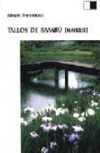 tallos de bambu (haikus)-maria huidobro-9788495700735