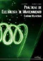 practicas de electricista de mantenimiento: contiene 55 practicas jose miralles joseba zubiaurre 9788496960435