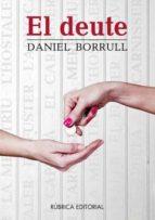 el deute (ebook)-daniel borrull dalit-9788496986435