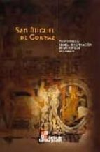san miguel de gormaz: plan integral para la recuperacion de un ed ificio historico (incluye cd-rom)-9788497185035
