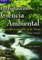 introduccion a la ciencia ambiental g. tyler miller 9788497320535