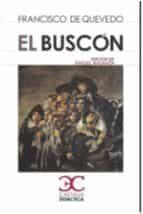 el buscon-francisco de quevedo y villegas-9788497408035