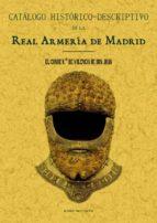 real armeria de madrid. catalogo historico descriptivo (ed. facsi mil) juan , conde crooke y navarrot 9788497614535