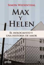 max y hellen: el holocausto y una historia de amor simon wiesenthal 9788497843935