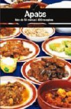apats: mes de 50 menus i 400 receptes-ignasi domenech-9788497914635