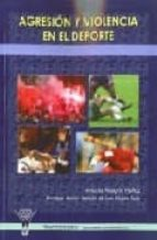 agresion y violencia en el deporte-antonio pelegrin muñoz-9788498232035