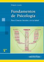 fundamentos de psicología-maria luisa delgado losada-9788498352535