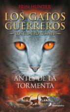 Descargar el libro de google book Gatos guerreros iv:antes de la tormenta
