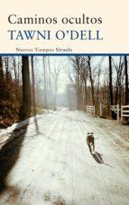 caminos ocultos (ebook)-tawni o dell-tawni o dell-9788498419535
