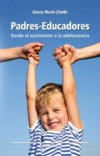 padres educadores (ebook) gloria martí cholbi 9788498425635
