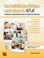 las actividades ludicas en la clase de e/le: ventajas e inconveni entes de su puesta en practica yolanda tornero 9788498481235
