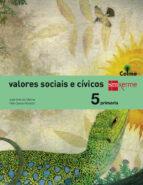 valores sociales y cívicos celme 5º educacion primaria ed 2014 gallego-9788498544435