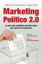 marketing político 2.0 (ebook)-manuel a. alonso-angel adell-9788498751635