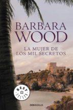 la mujer de los mil secretos-barbara wood-9788499081335