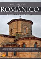 breve historia del románico (ebook) carlos j. taranilla de la varga 9788499677835
