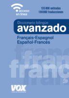diccionario avanzado français-espagnol / español-francés (4ª ed.)-9788499743035