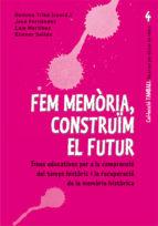 fem memòria, construim el futur (ebook)-gemma tribo traveria-9788499803432