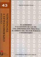 el gobierno y la gestión de las tic. una aproximación práctica al ámbito del sector público universitario (ebook)-eugenio fernandez vicente-9788499823935