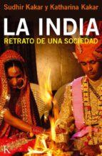 la india: retrato de una sociedad-sudhir kakar-9788499881935