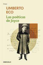 las poeticas de joyce umberto eco 9788499892535