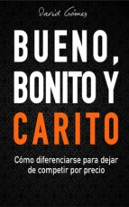 bueno, bonito y carito (ebook)-david gomez-9788793429635