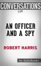 an officer and a spy: a novel by robert harris??????? | conversation starters (ebook) 9788826449135