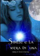 sibille e la pietra di luna (ebook)-9788871636535