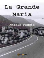 la grande maria (ebook)-9788891170835