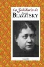 La sabiduria de blavatsky Descargador gratuito de libros de Google en línea