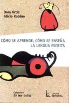como se aprende, como se enseña la lengua escrita-dora ortiz-9789508921635