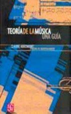 teoria de la musica: una guia claude abromont eugene de montalembert 9789681673635