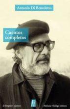 cuentos completos-antonio di benedetto-9789871156535