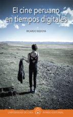 el cine peruano en tiempos digitales (ebook)-ricardo bedoya-9789972453335