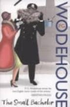 the small bachelor p.g. wodehouse 9780099514145