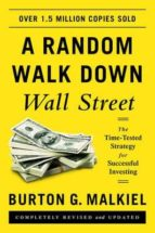a random walk down wall street: the time-tested strategy for successful investing-burton g. malkiel-9780393352245